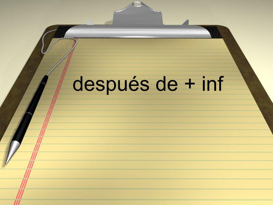 después de + inf