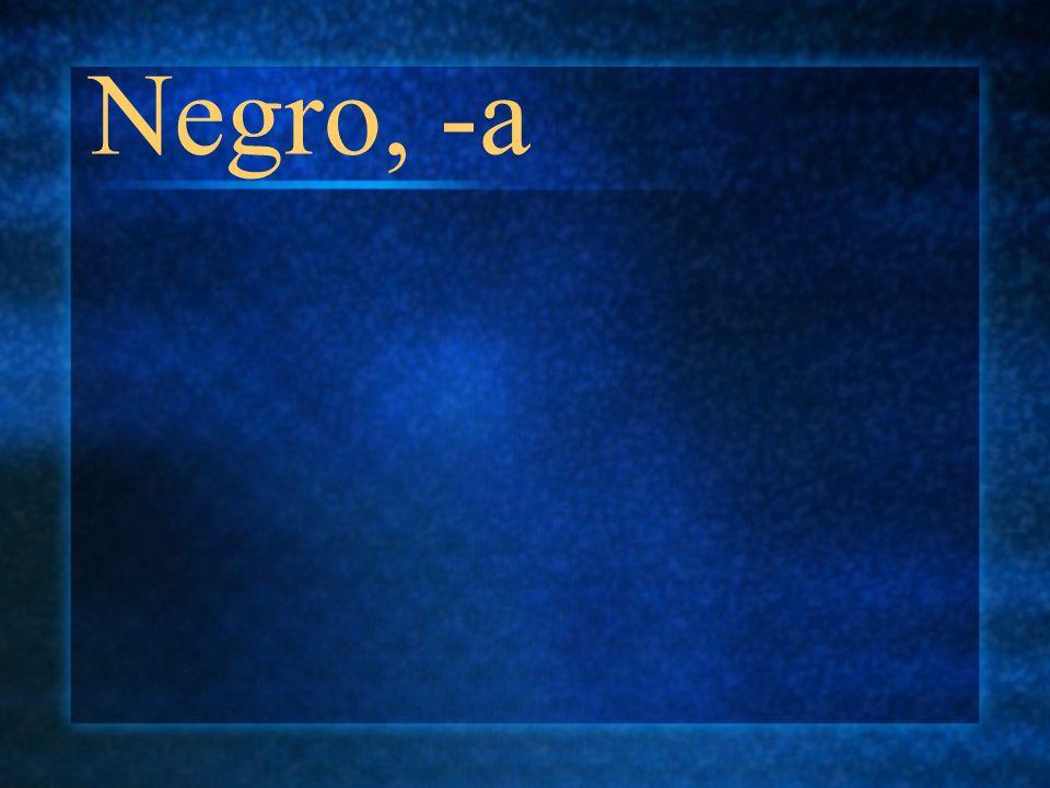 Negro, -a