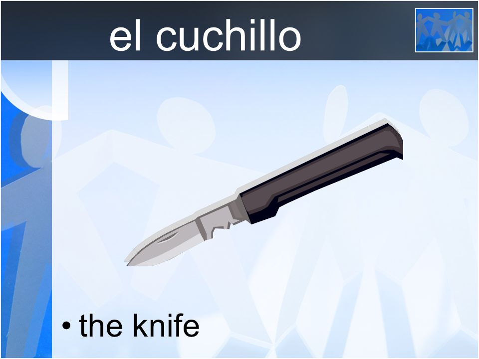 el cuchillo the knife
