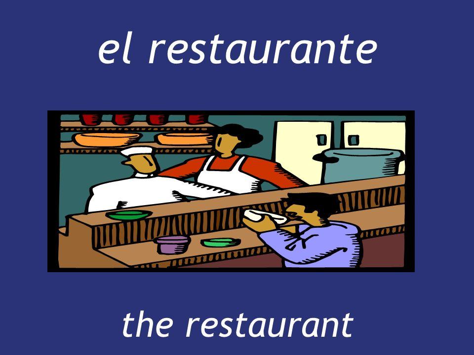 el restaurante the restaurant the restaurant