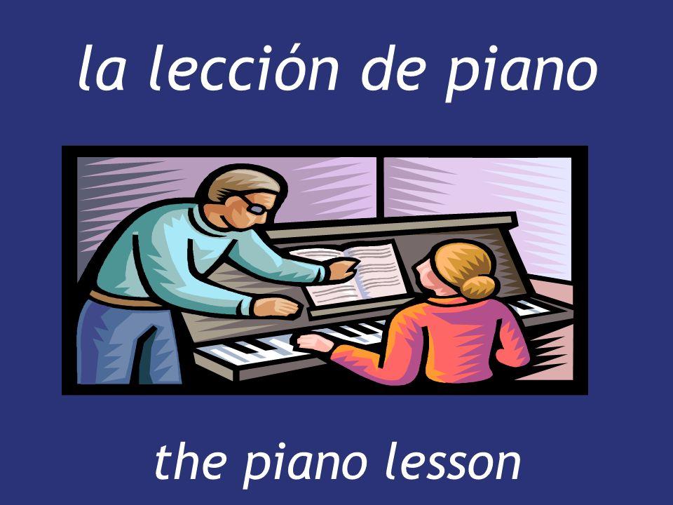 la lección de piano the piano lesson the piano lesson