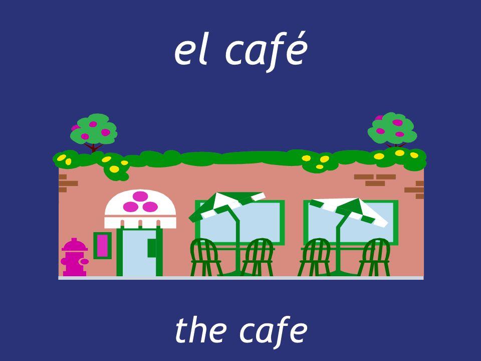 el café the cafe the cafe