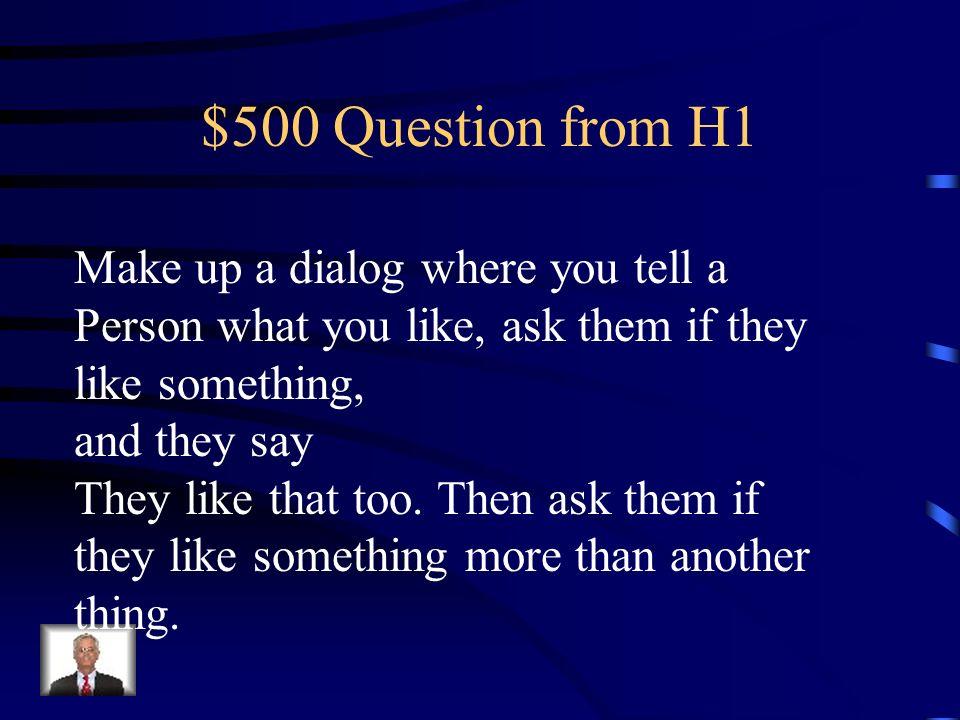 $400 Answer from H1 A Ana y a Elena les gustan las hamburguesas.