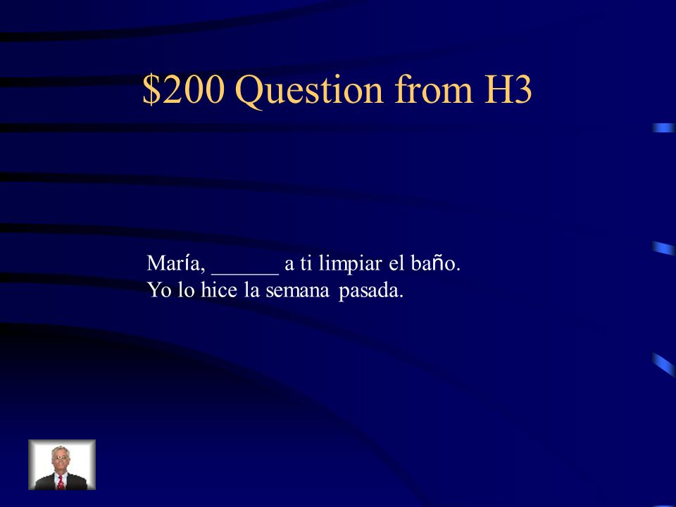$100 Answer from H3 Hay que