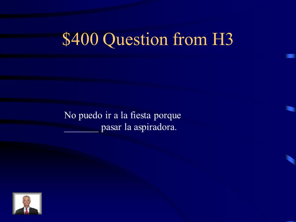 $300 Answer from H3 Favor de
