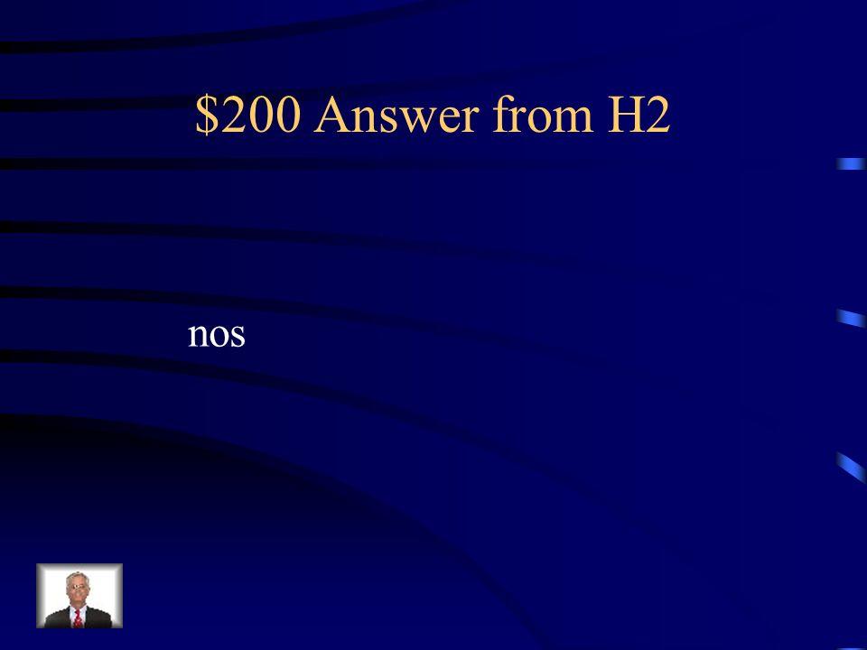 $200 Question from H2 Ella ____ dice la verdad a nosotros.