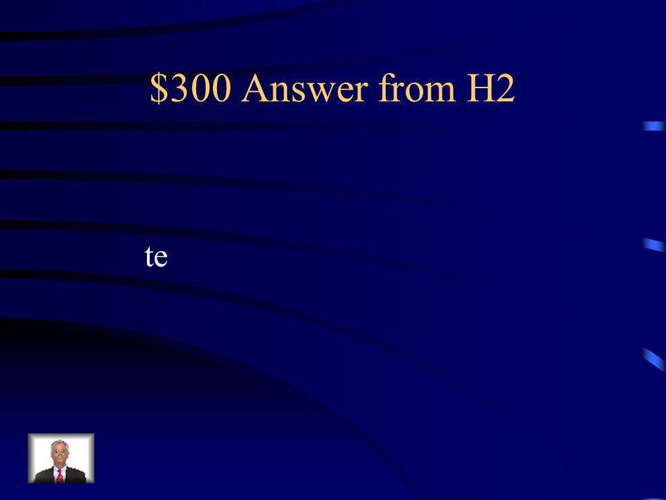 $300 Question from H2 El cartero ____ da el paquete a ti.