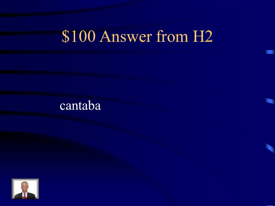 $100 Question from H2 Cantar - yo