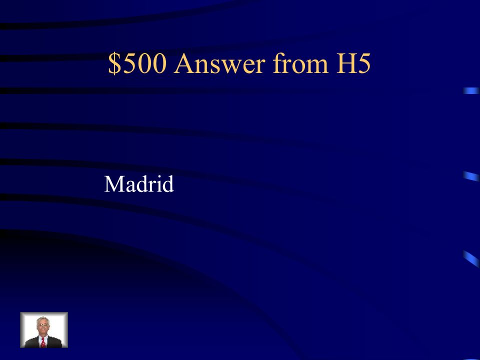 $500 Question from H5 Segovia is just a short trip by train from what major city in Spain