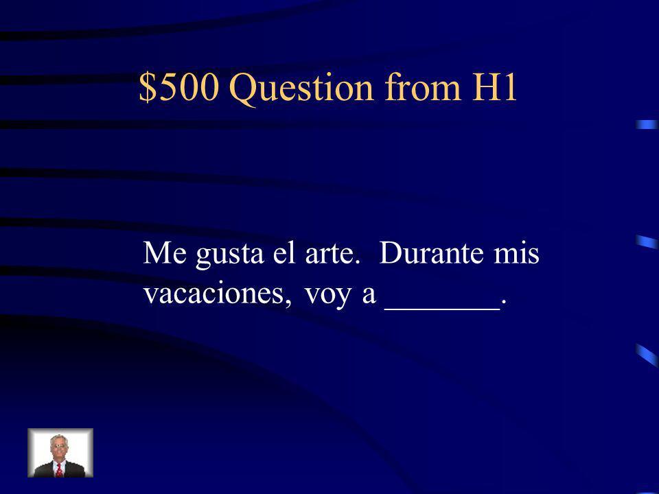 $400 Answer from H1 La sala