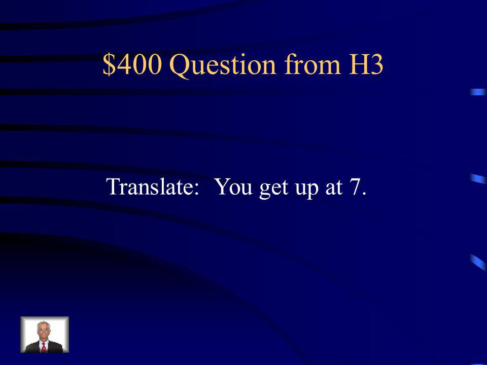 $300 Answer from H3 Nos divertimos.