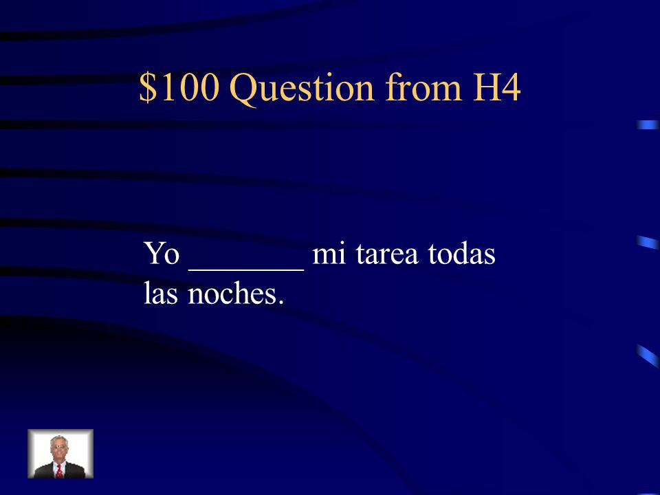 $500 Answer from H3 Ellos se acuestan tarde.