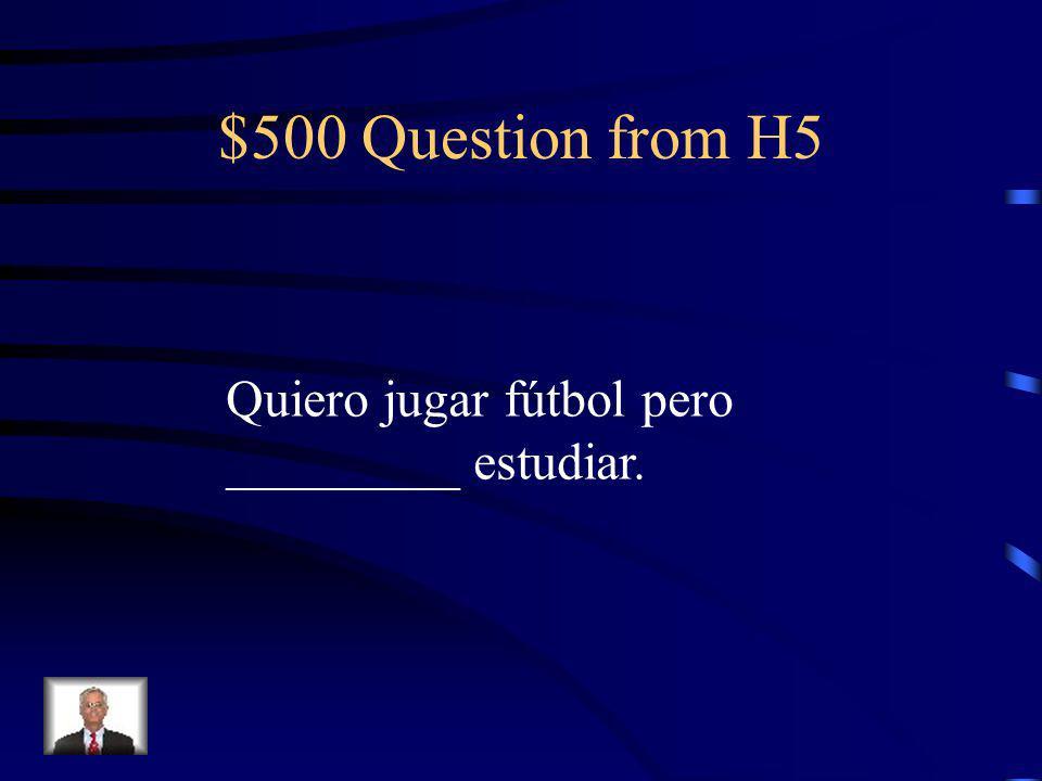 $400 Answer from H5 Tengo sueño