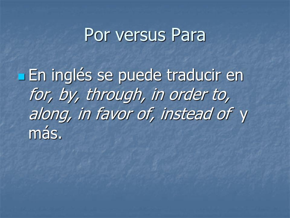 Las palabras por y para tienen unos sentidos muy específicos en español. Las palabras por y para tienen unos sentidos muy específicos en español.
