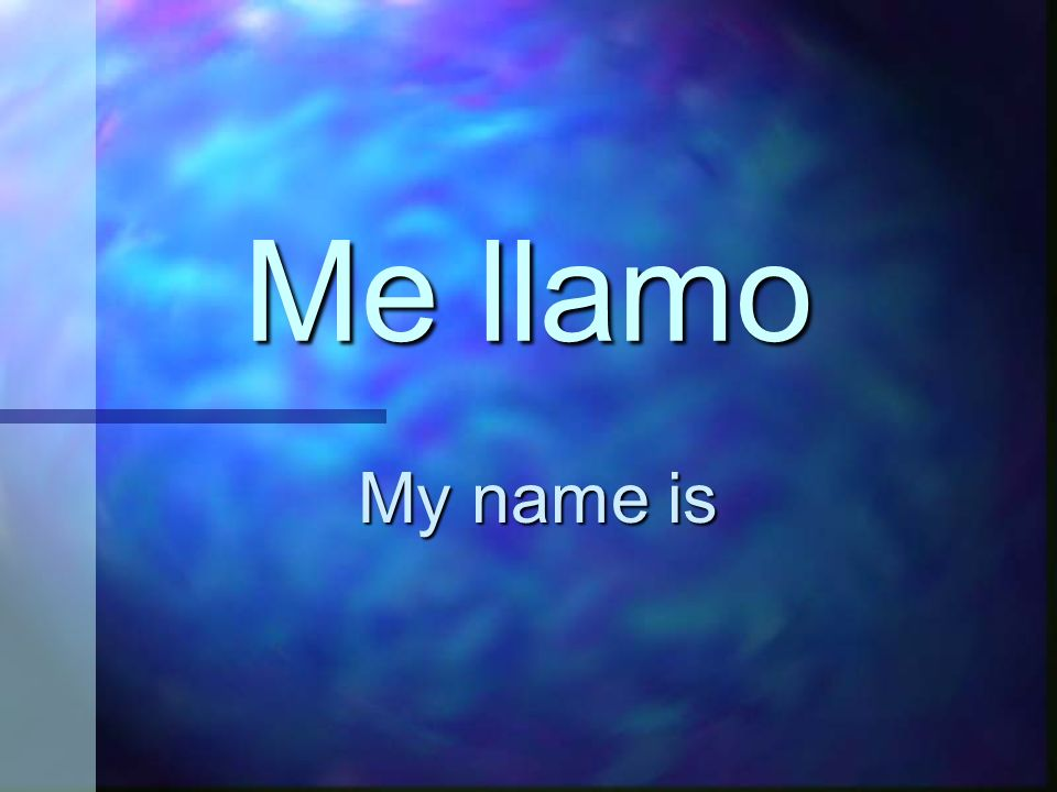 ¿Cómo te llamas What is your name