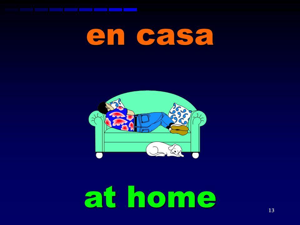 12 la casa the house