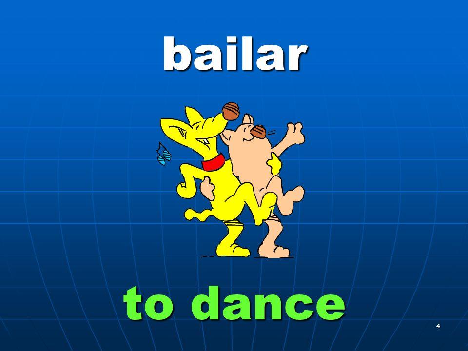 4 bailar to dance