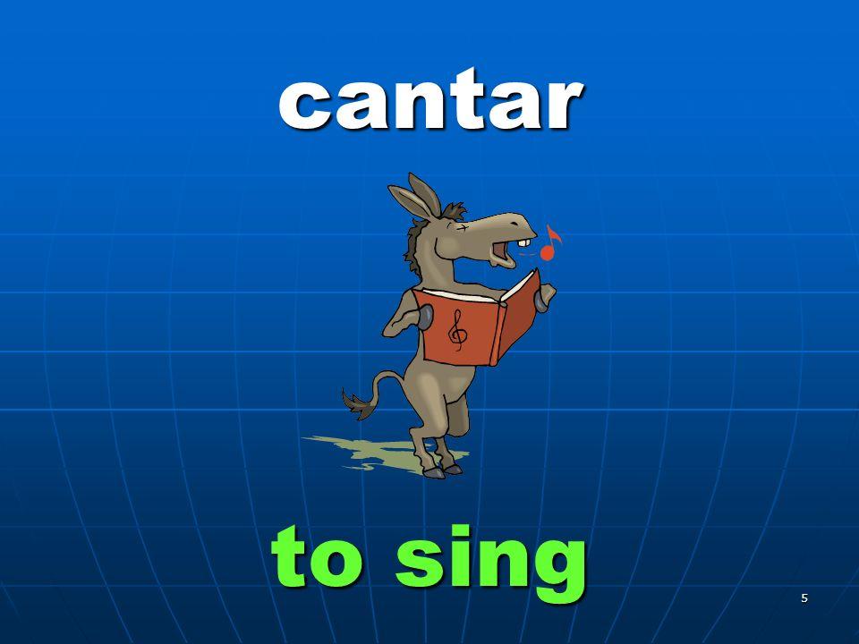 5 cantar to sing