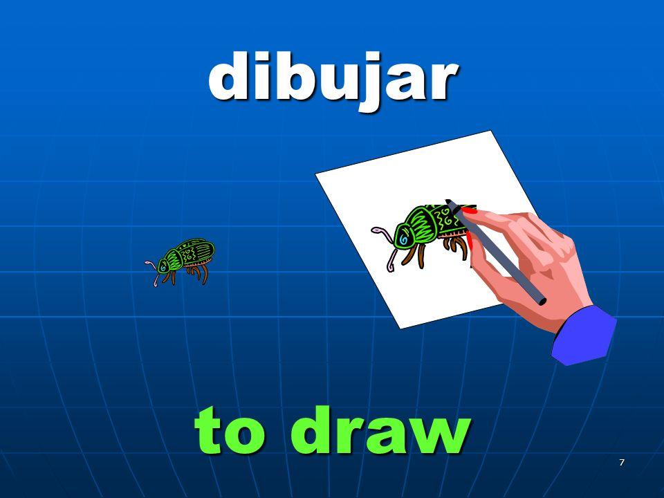 7 dibujar to draw