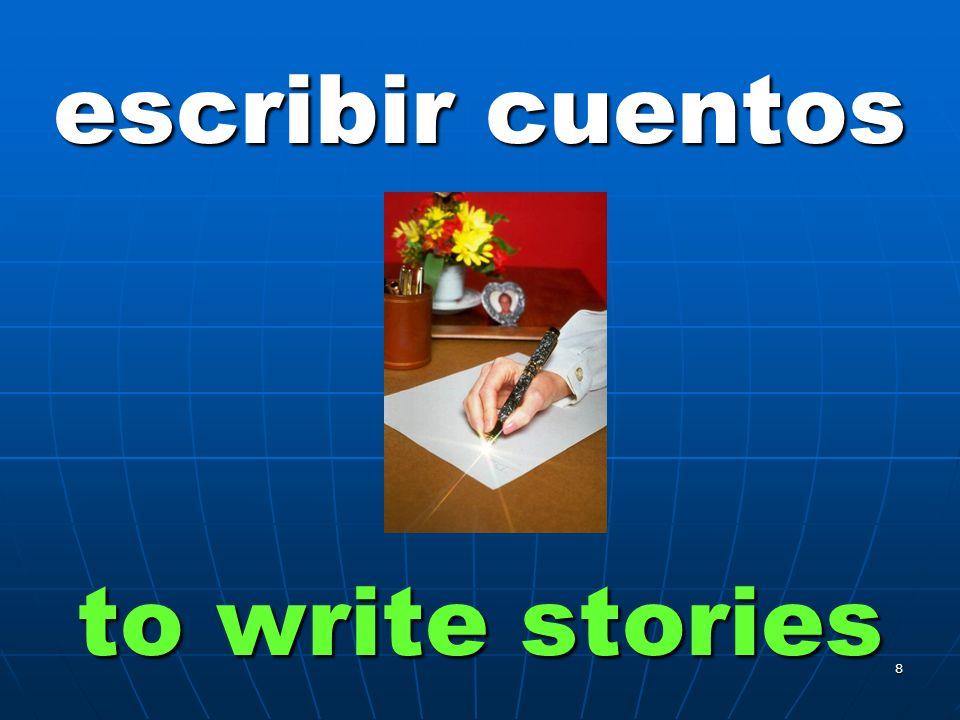 8 escribir cuentos to write stories