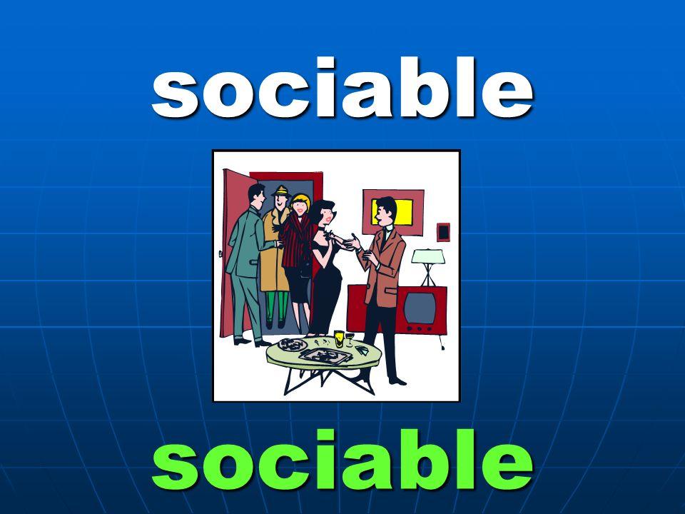 sociable sociable