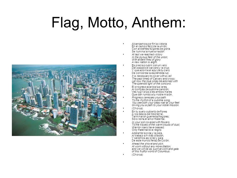 Flag, Motto, Anthem: Alcanzamos por fin la victoria En el campo feliz de la unión; Con ardientes fulgores de gloria Se ilumina la nueva nación At last