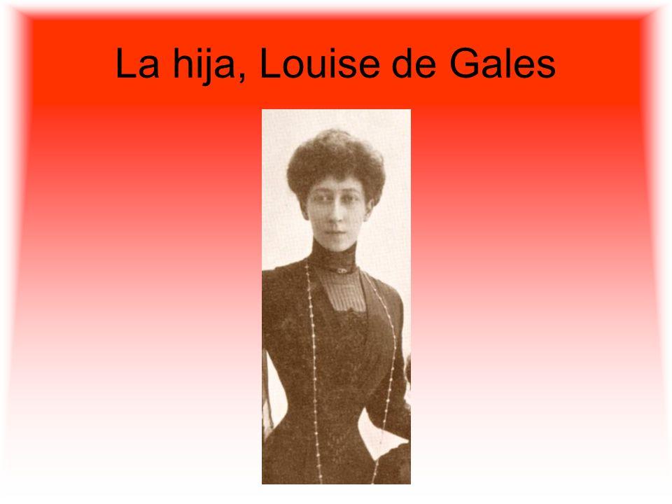 La hija, Louise de Gales