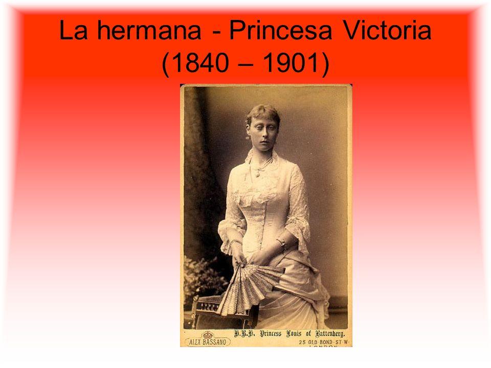 La hermana - Princesa Victoria (1840 – 1901)