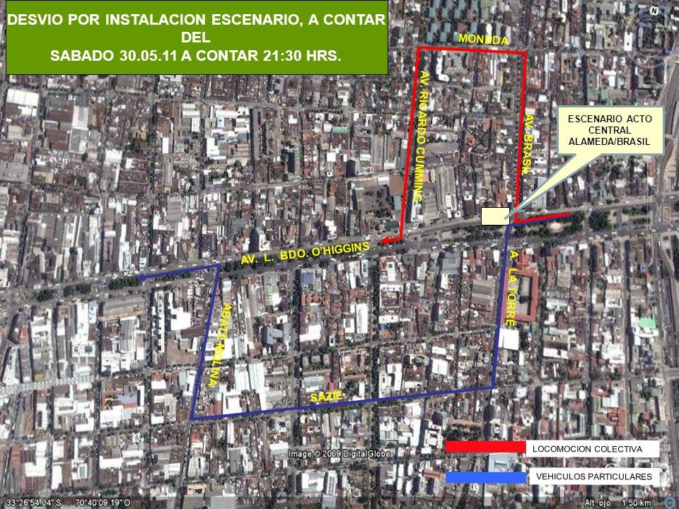LOCOMOCION COLECTIVA VEHICULOS PARTICULARES DESVIO POR INSTALACION ESCENARIO, A CONTAR DEL SABADO 30.05.11 A CONTAR 21:30 HRS.
