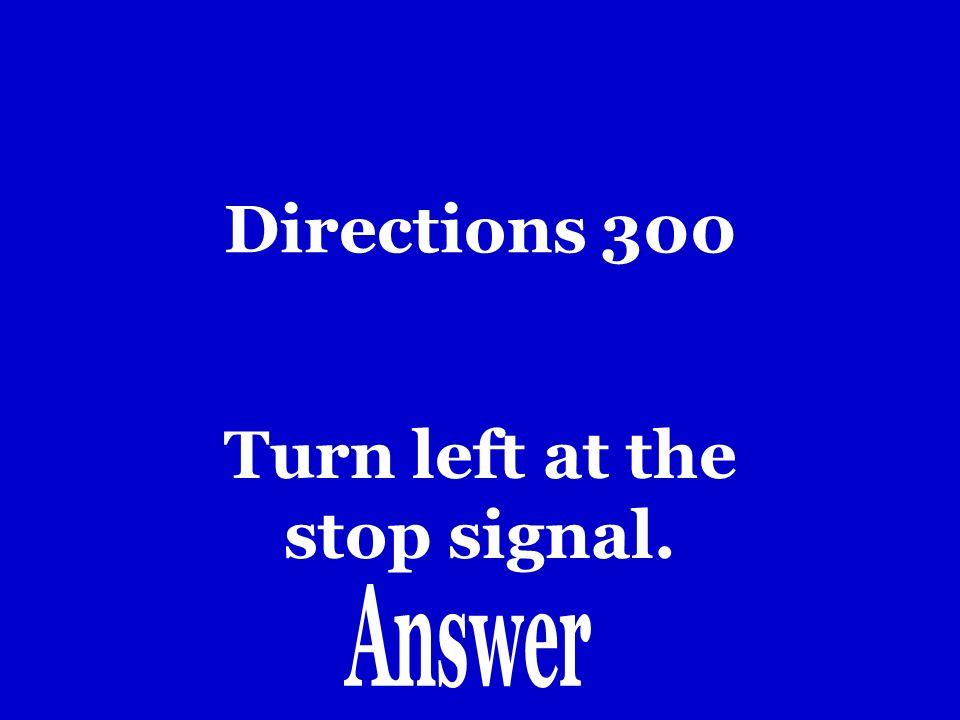 Directions 200 Toma la carretera
