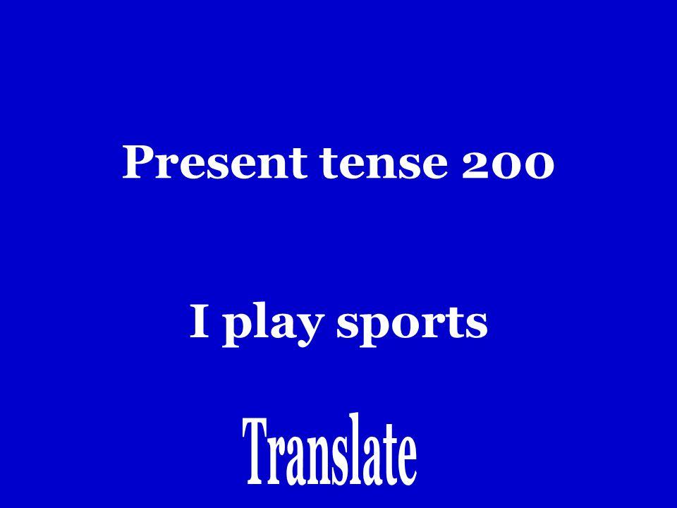 Present tense 100 Yo hablo