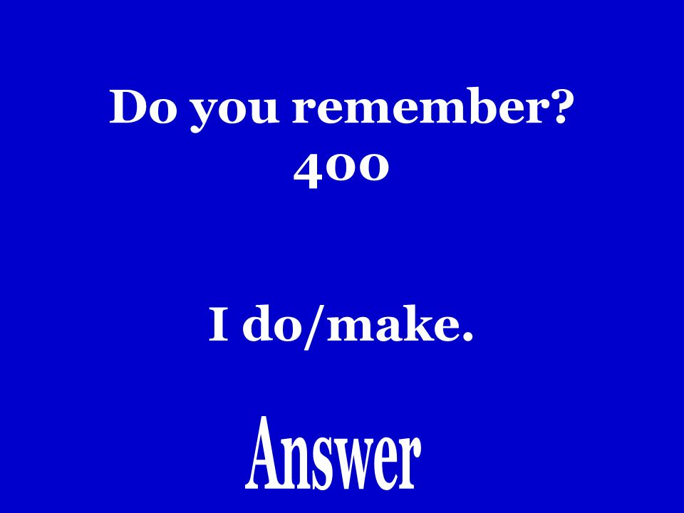 Do you remember 300 Tan (guapo) como…