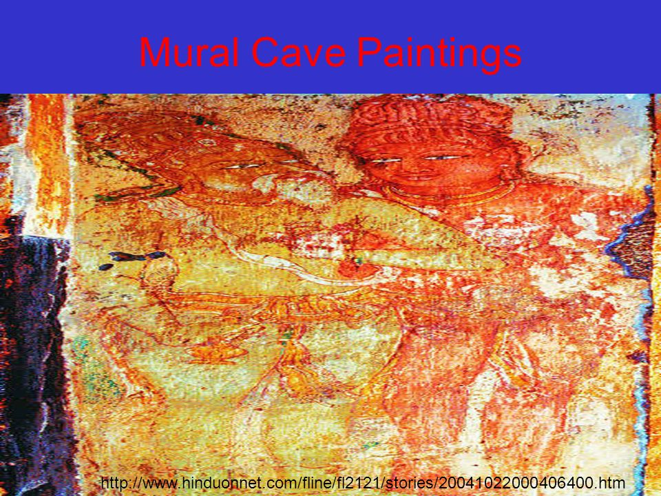Mural Cave Paintings http://www.hinduonnet.com/fline/fl2121/stories/20041022000406400.htm