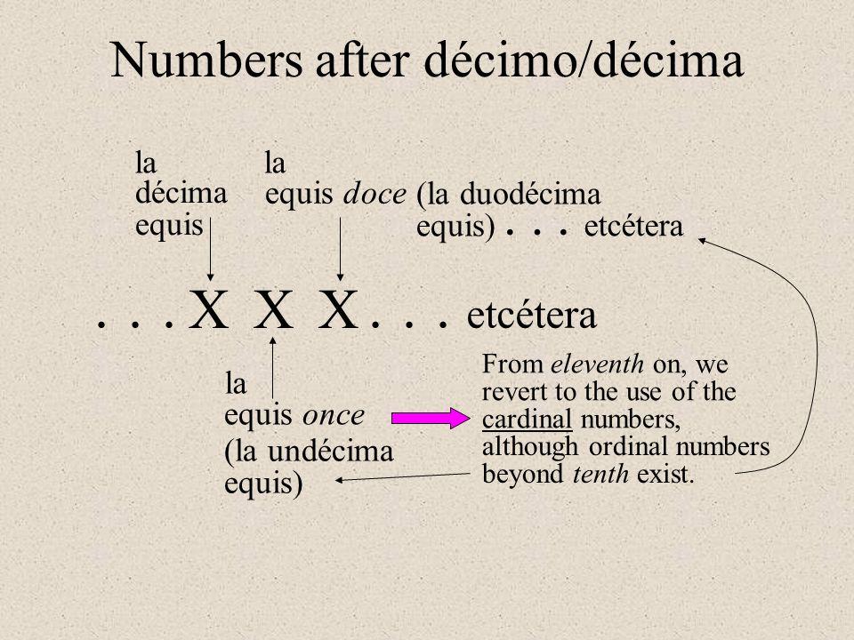 XXX décima equis equis once equis doce la... (la undécima equis) (la duodécima equis) etcétera...