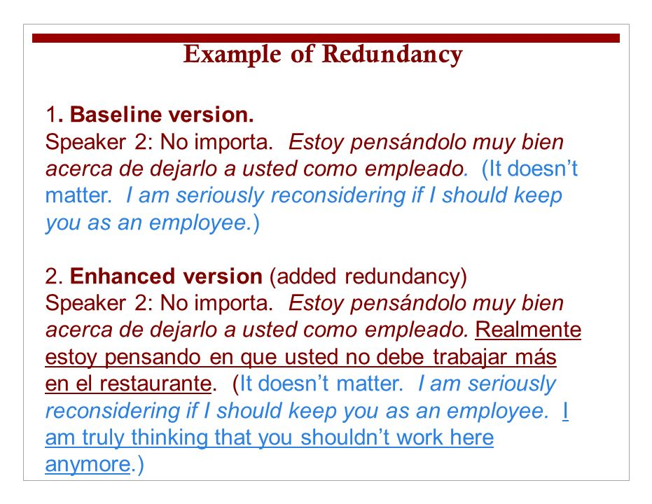 1. Baseline version. Speaker 2: No importa.
