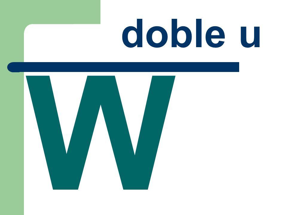 W doble u