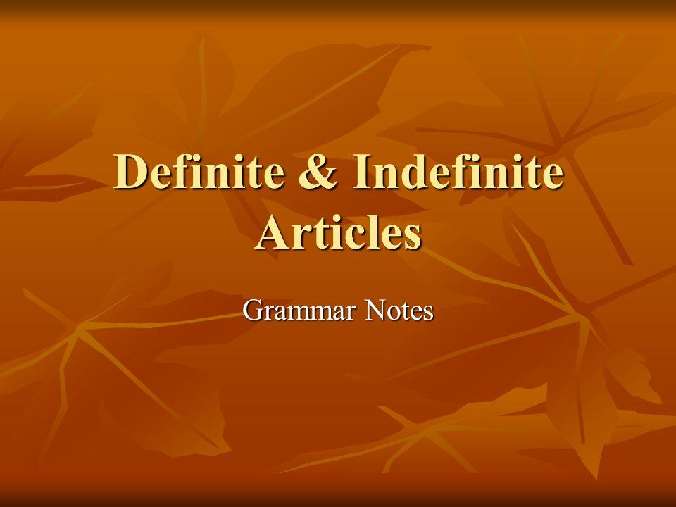 Definite & Indefinite Articles Grammar Notes