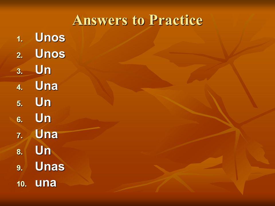 Answers to Practice Unos Unos Un Un Una Una Un Un Una Una Un Un Unas Unas una una