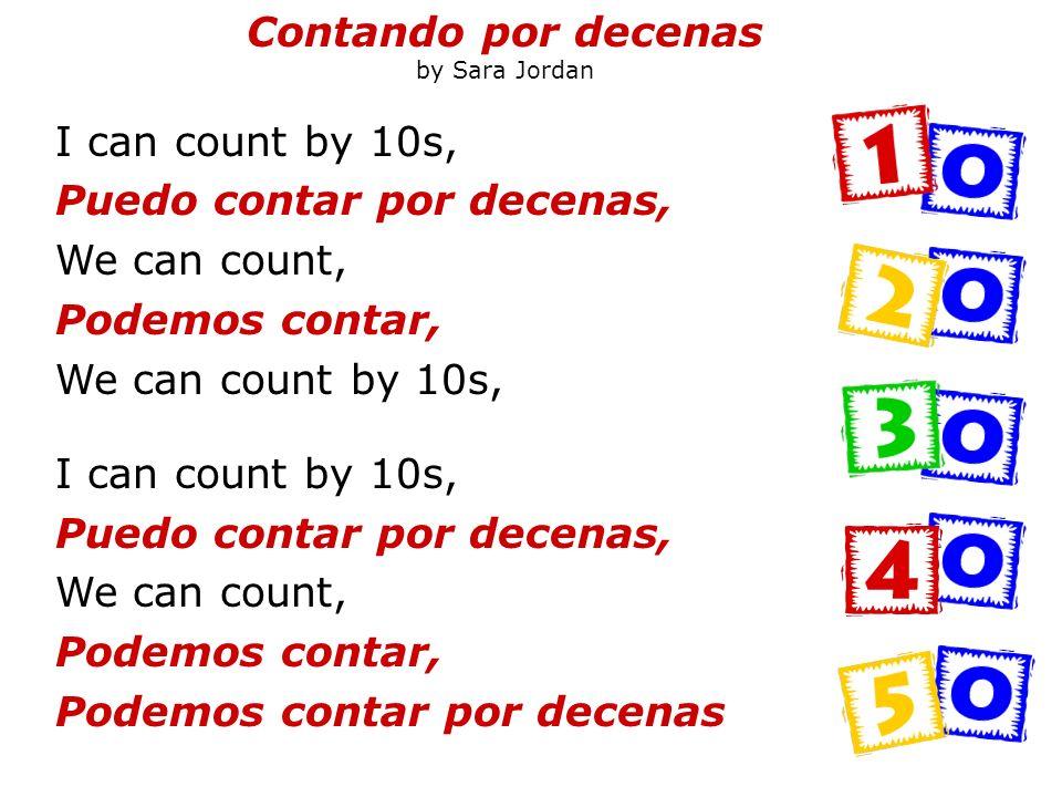 I can count by 10s, Puedo contar por decenas, We can count, Podemos contar, We can count by 10s, I can count by 10s, Puedo contar por decenas, We can