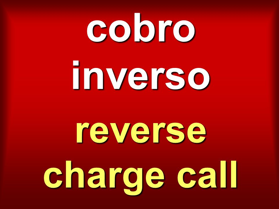 cobro inverso reverse charge call