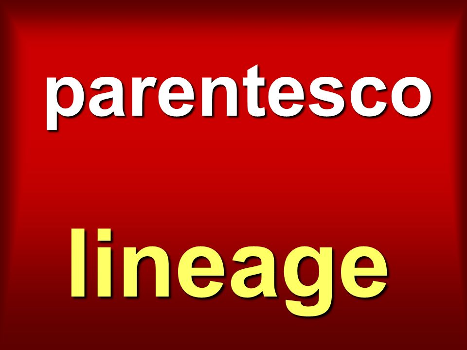 parentesco lineage
