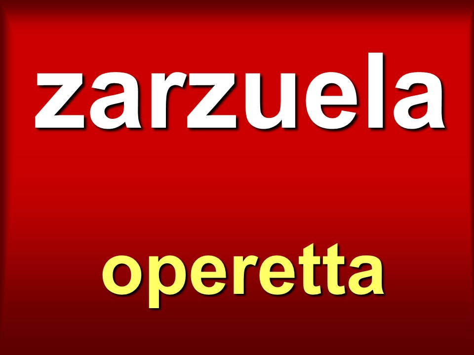 zarzuela operetta