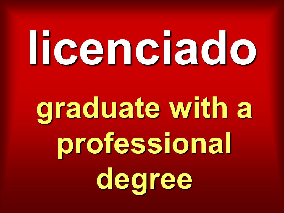 licenciado graduate with a professional degree