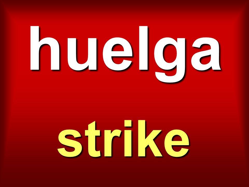 huelga strike