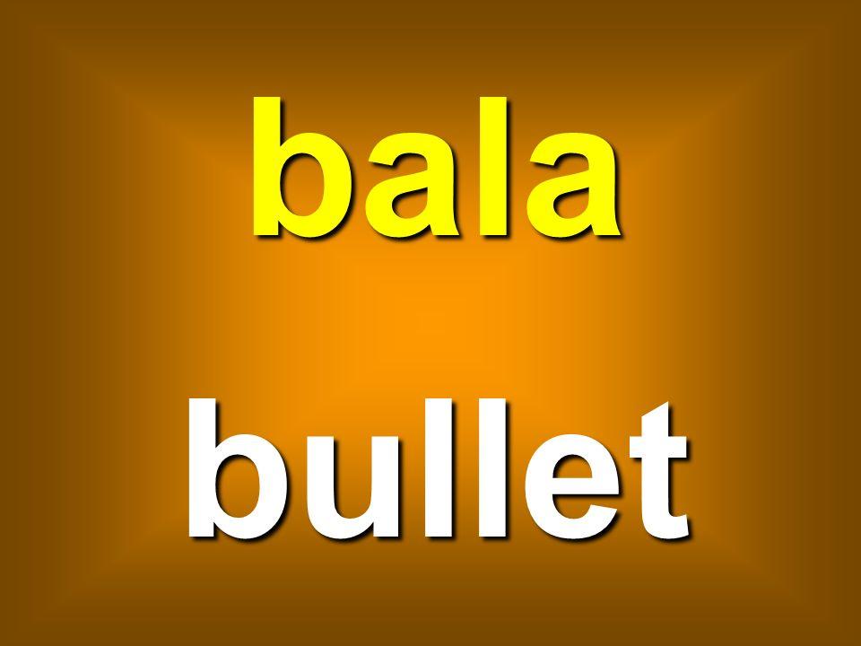 bala bullet