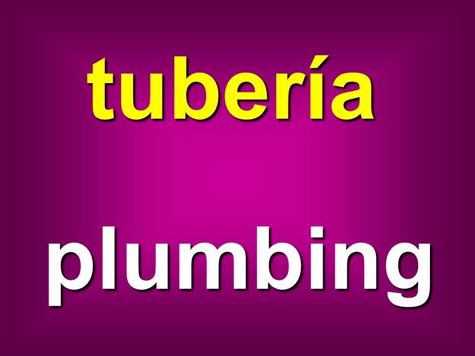 tubería plumbing