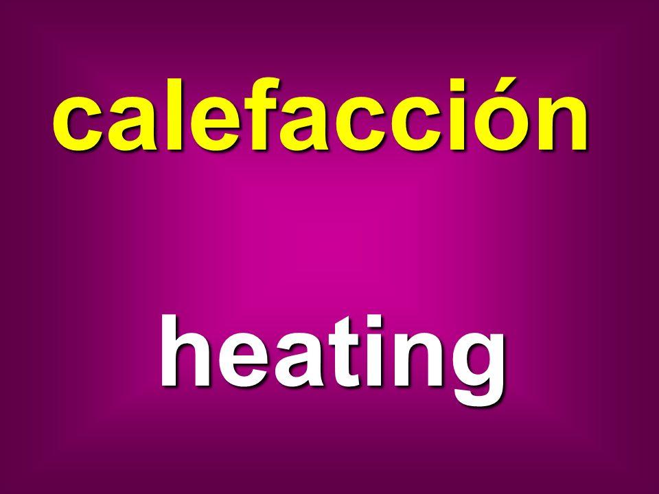 calefacción heating