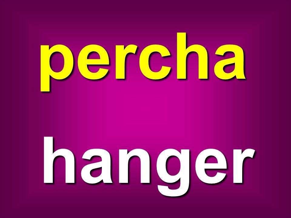 percha hanger