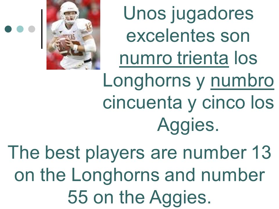 The best players are number 13 on the Longhorns and number 55 on the Aggies.