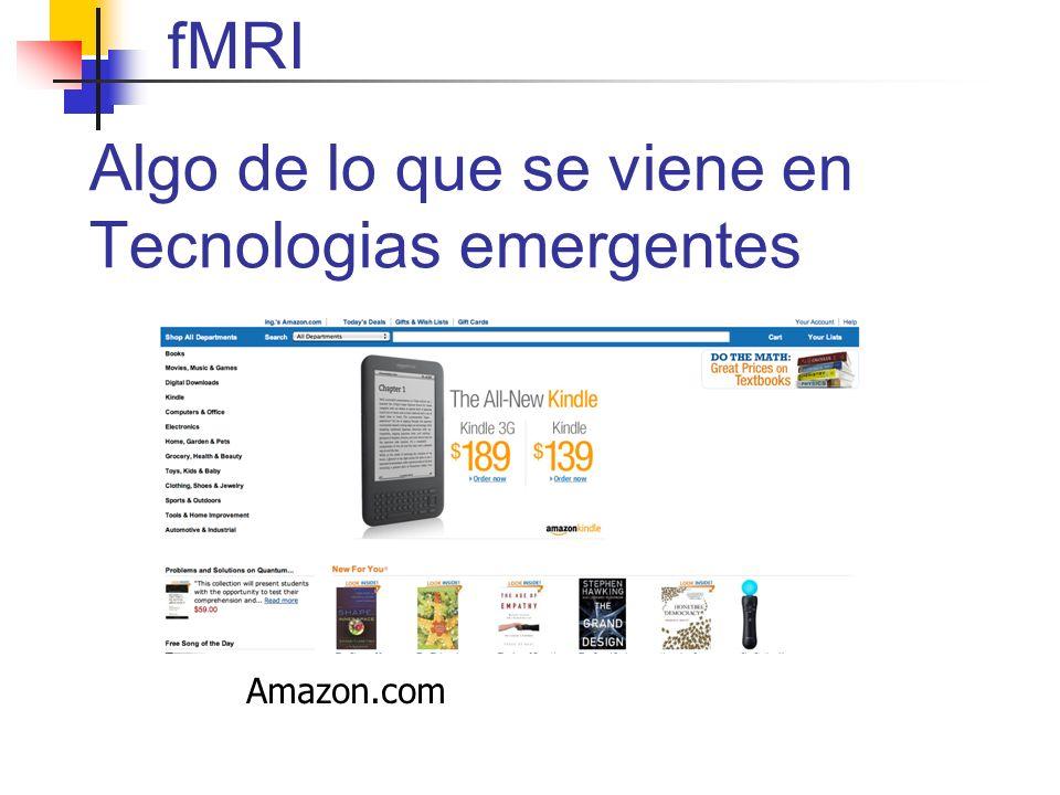 fMRI Algo de lo que se viene en Tecnologias emergentes Amazon.com